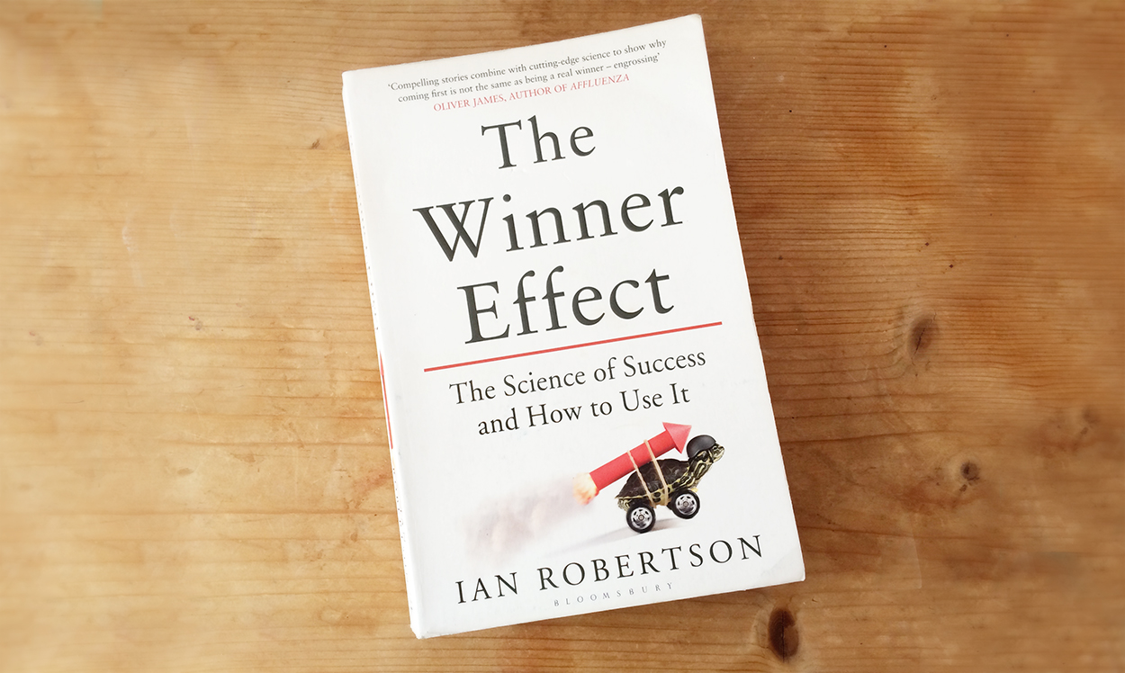 What is the winner effect and how you can use it to your advantage – a book review