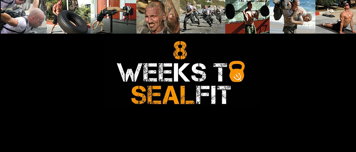 8 Weeks to SEALFIT, by Mark Divine