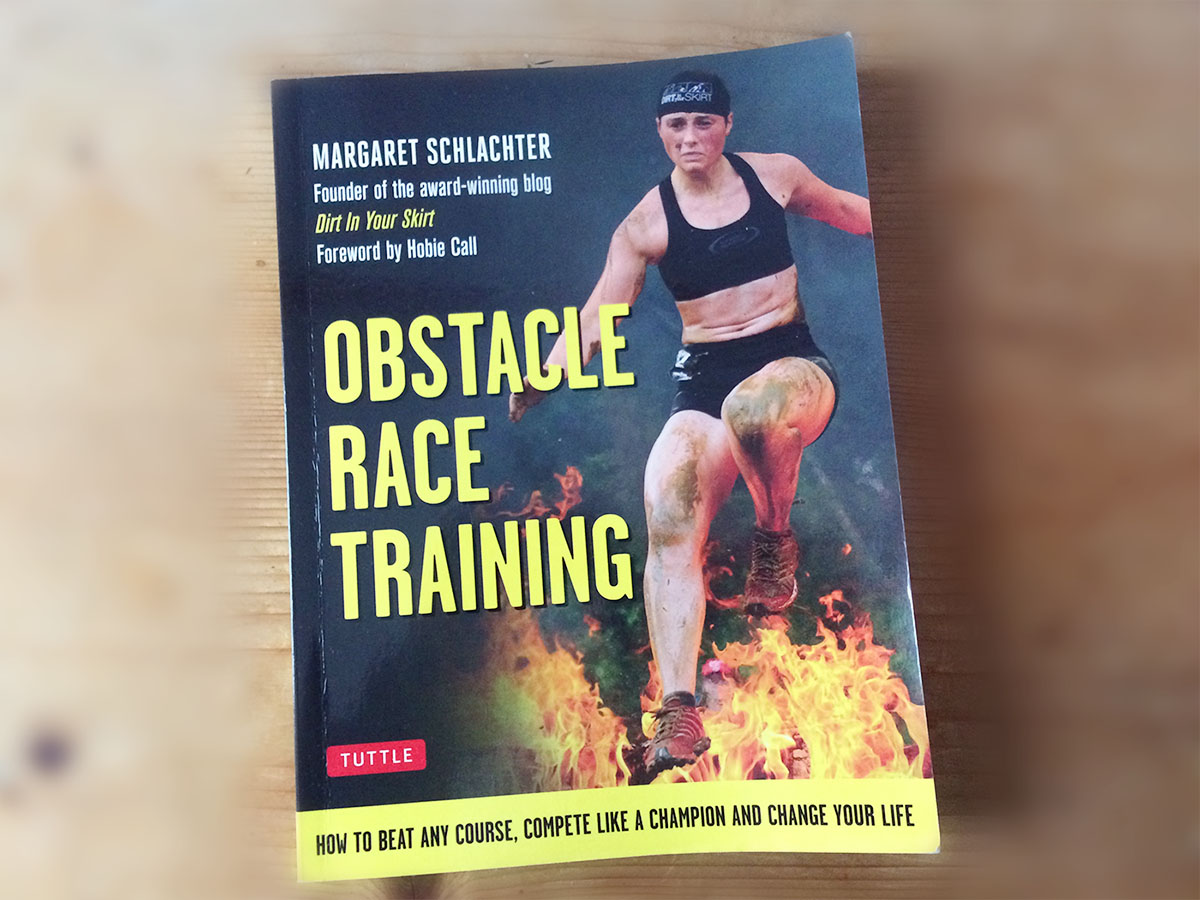 Obstacle Race Training by Dirt in Your Skirt's Margaret Schlachter