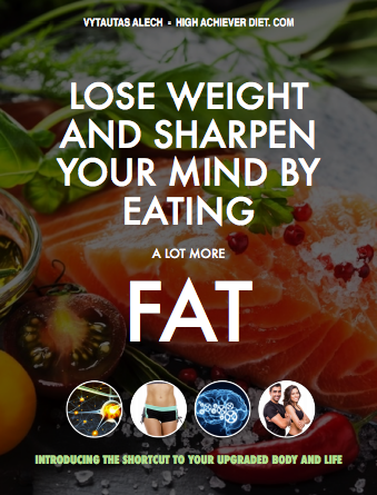 Lose Weight and Sharpen Your Mind by Eating (a lot more) Fat