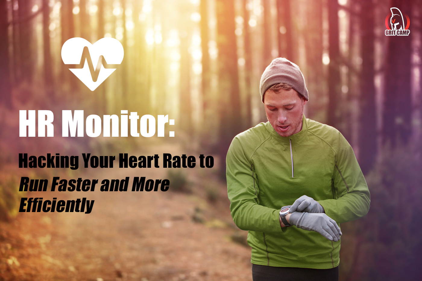HR Monitor: Hacking Your Heart Rate to Run Faster and More Efficiently