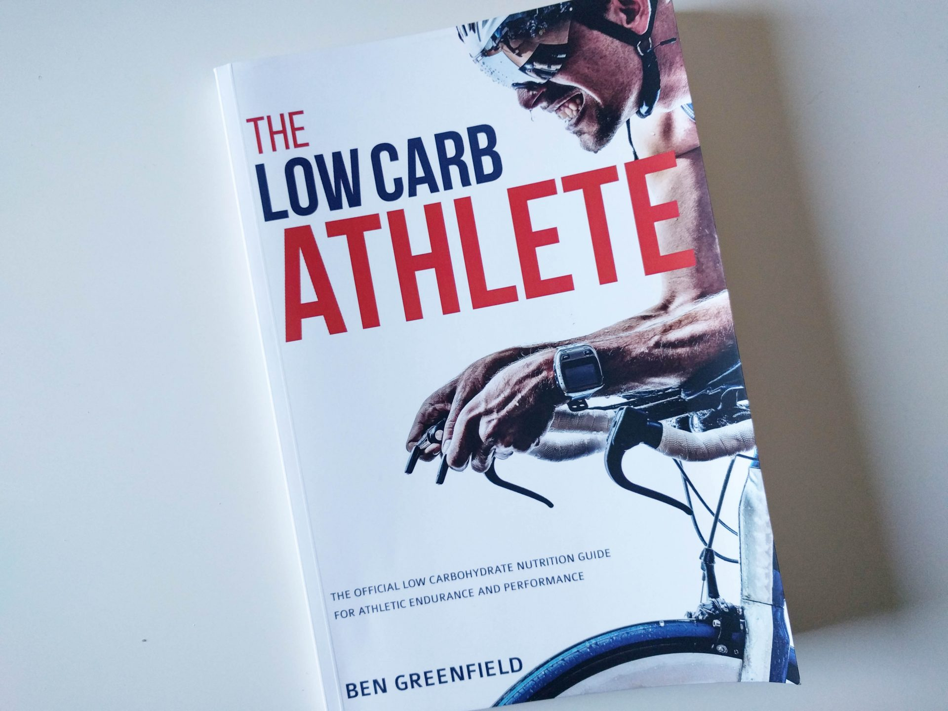 The Low Carb Athlete by Ben Greenfield