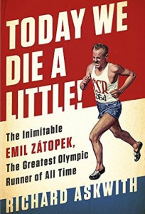 today-we-die-a-little-emil-zatopec